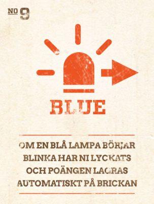 Om en blå lampa börjar blinka har ni lyckats och poängen lagras automatiskt på brickan.